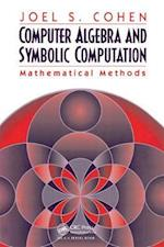 Computer Algebra and Symbolic Computation