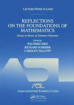 Reflections on the Foundations of Mathematics: Essays in Honor of Solomon Feferman (Lecture Notes in Logic S)