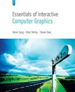 Essentials of Interactive Computer Graphics af Steven Baer, Peter Shirley, Kelvin Sung