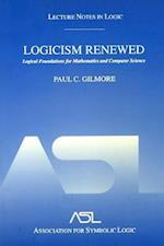 Logicism Renewed (Lecture Notes in Logic)