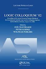 Logic Colloquium '02: Lecture Notes in Logic 27 (Lecture Notes in Logic S)