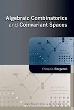 Algebraic Combinatorics and Coinvariant Spaces