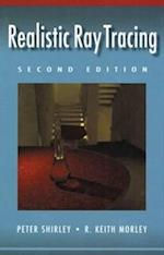 Realistic Ray Tracing af R Keith Morley, Peter Shirley