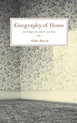 Geography of Home af Princeton Architectural Press, Princeton Architectural Press, Akiko Busch