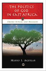 The Politics Of God In East Africa