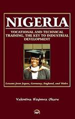 Nigeria: Vocational and Technical Training, the Key to Industrial Development