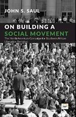 On Building A Social Movement