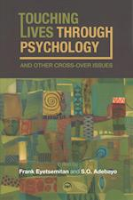 Touching Lives Through Psychology And Other Cross-over Issues