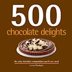 500 Chocolate Delights (500 Cooking Sellers)