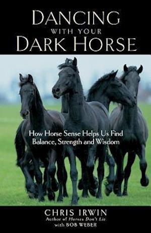 Dancing with Your Dark Horse