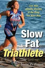 Slow Fat Triathlete af Jayne Williams, Tim Anderson
