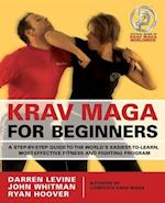 Krav Maga for Beginners af John Whitman, Darren Levine, Ryan Hoover