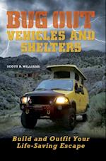 Bug Out Vehicles and Shelters