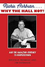 Richie Ashburn... Why the Hall Not?