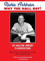 Richie Ashburn: Why The Hall Not? af Bruce Mowday