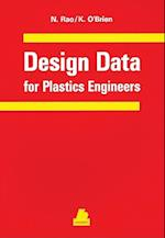 Design Data for Plastics Engineers af Keith T. O'Brien, Natti S. Rao