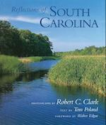 Reflections of South Carolina af Tom Poland, Robert C. Clark