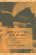 Recite in the Name of the Red Rose (Studies in Comparative Religion)
