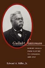Gullah Statesman af Jr. Edward a. Miller, G. Tyler Miller
