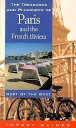 The Treasures and Pleasures of Paris and the French Riviera (Treasures Pleasures of Paris the French Riviera)