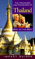 The Treasures and Pleasures of Thailand, 2nd Edition (Treasures Pleasures of Thailand Myanmar)