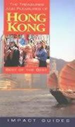The Treasures and Pleasures of Hong Kong, Fourth Edition (Treasures Pleasures of Hong Kong)