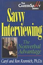 Savvy Interviewing (Career Savvy)