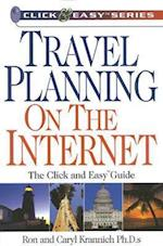 Travel Planning on the Internet (Click & Easy Series)