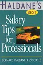 Haldane's Best Salary Tips for Professionals (Haldane's Best Series)