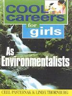 Cool Careers for Girls as Environmentalists (Cool Careers for Girls, nr. 11)