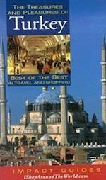 The Treasures and Pleasures of Turkey (Treasures Pleasures of Turkey)