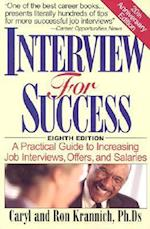 Interview for Success (WIN THE INTERVIEW, WIN THE JOB)