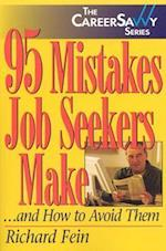 95 Mistakes Job Seekers Make... and How to Avoid Them (Career Savvy)