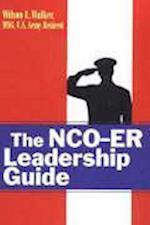 The Nco-Er Leadership Guide