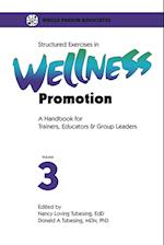 Structured Exercises in Wellness Promotion Volume 3 (Structured Exercises in Wellness Promotion, nr. 3)