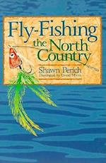 Fly-Fishing the North Country