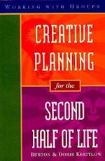 Creative Planning for the Second Half of Life