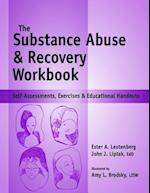 Substance Abuse and Recovery Workbook