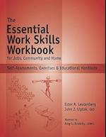 The Essential Work Skills Workbook for Jobs, Community and Home