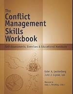 The Conflict Management Skills Workbook