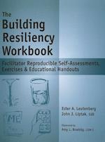 The Building Resiliency Workbook