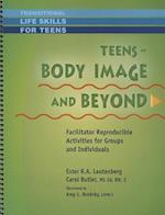 Teens - Body Image & Beyond