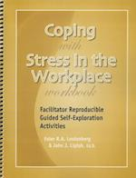 Coping with Stress in the Workplace Workbook