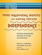 Teens - Discovering Identity & Moving Toward Independence