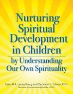 Nurturing Spiritual Development in Children by Understanding Our Own Spirituality