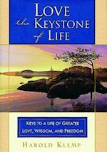 Love--The Keystone of Life