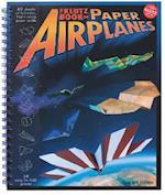 The Klutz Book of Paper Airplanes af Doug Stillinger