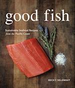 Good Fish af Becky Selengut