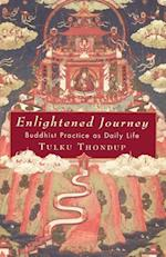 Enlightened Journey af Tulku Thondup