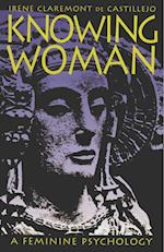 Knowing Woman af Irene C. Castillejo, Irene de Catillejo, Irene Claremont De Castillejo